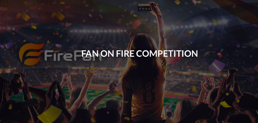Fan on Fire Competition